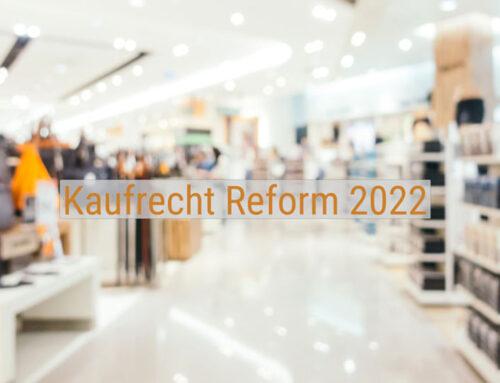 Die Kaufrecht-Reform 2022